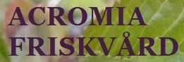 ACROMIA FRISKVÅRD